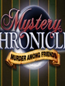 《友情谋杀案》(Mystery Chronicles Murder Among Friends) 绿色破解版