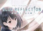 蓝色反射:幻舞少女之剑 PC中文版 Steam正版分流
