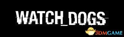 《看门狗》发售日公布 众多版本细节曝光+PS4预告