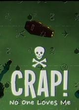 CRAP:无人爱我 英文免安装版