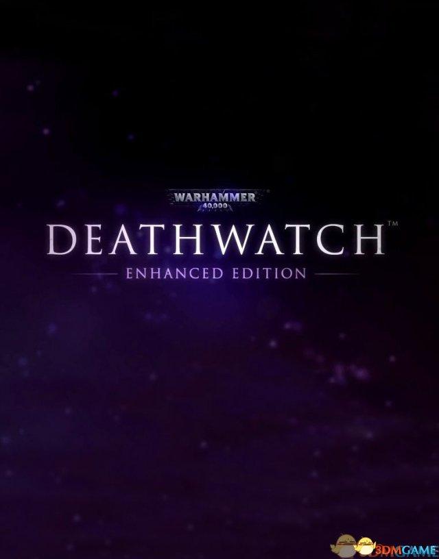 为了帝皇!《战锤40K:死亡守望》加强版3DM首发