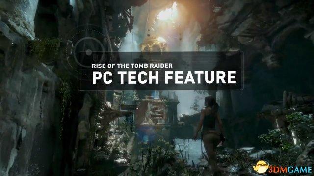 PC版《古墓丽影:崛起》技术宣传片展示强化画面
