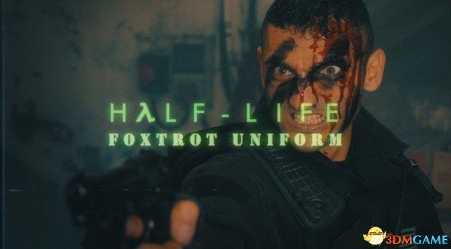 玩家自制电影《半条命:Foxtrot Uniform》预告片