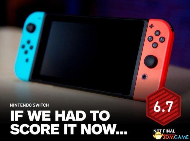 Switch IGN暂时评分6.7分 什么都顾但没一个精通