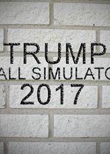 特朗普墙模拟2017 英文硬盘版
