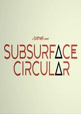 Subsurface Circular 英文免安装版