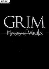 GRIM - Mystery of Wasules 英文免安装版