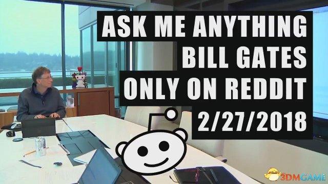 比尔盖茨降临国外最大游戏论坛 预告片非常搞笑