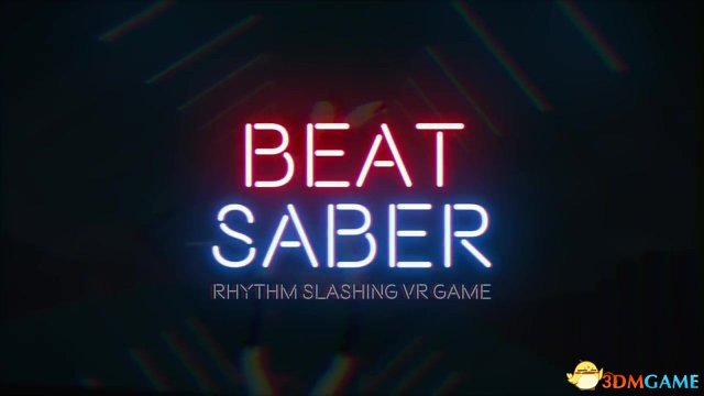 光剑斩击!VR节奏新游《BeatSaber》将登Steam