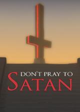 不要向撒旦祈祷 英文免安装版