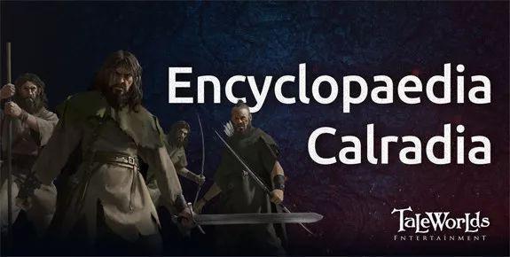 <b>《骑马与砍杀2》最新开发日志:卡拉迪亚百科</b>