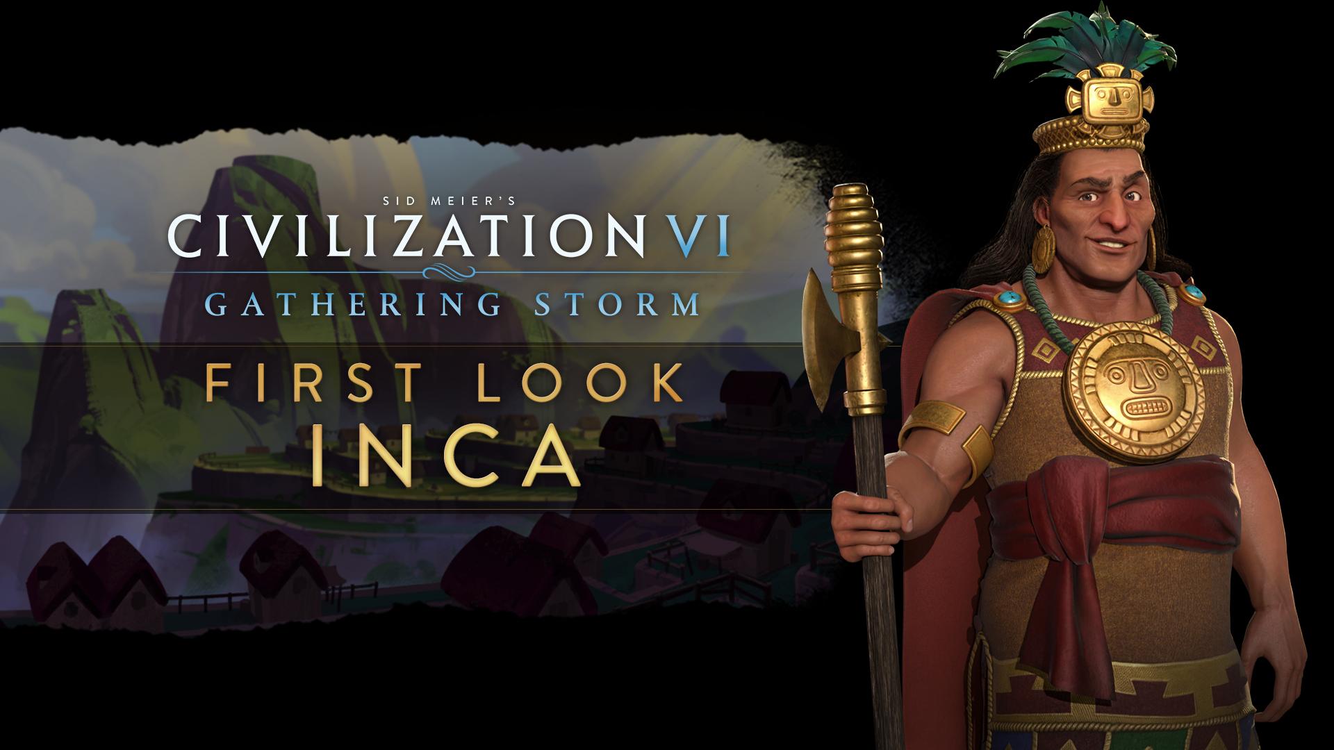 《文明6:风云变幻》新势力印加帝国 帕查库特克登场