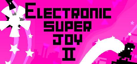 《电子超快感2》steam正版分流