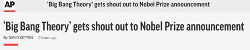 """经典喜剧 《生活大爆炸》也在诺贝尔奖史上""""留名""""了"""