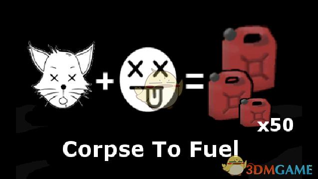 《边缘世界》尸体可变为燃料v1.0 MOD