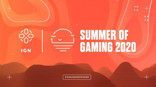 """持续20天 IGN六月""""游戏之夏""""日程表公布"""