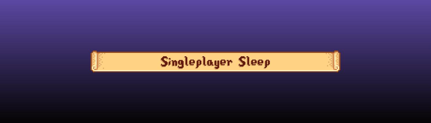《星露谷物语》多人游戏单人睡眠功能MOD