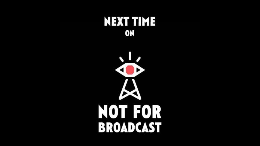 《不予播出》评测:真相赤裸裸,但是不能播