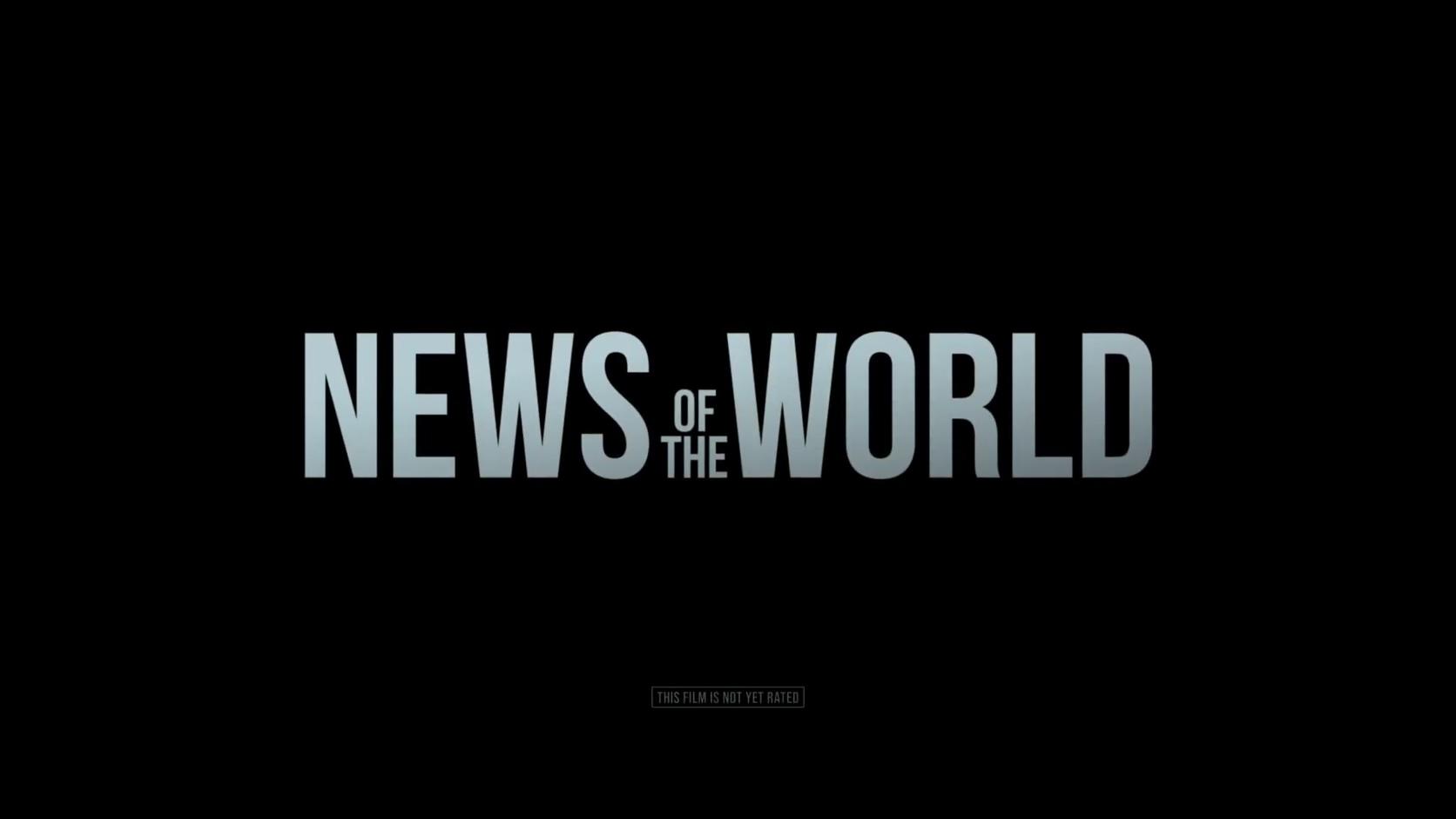 汤姆·汉克斯主演 西部片《世界新闻》首曝预告