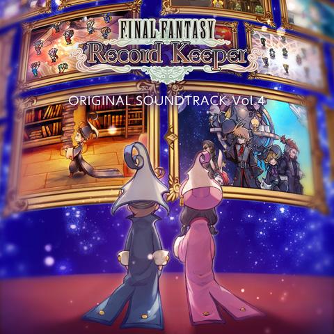 《最终幻想:Record Keeper》原声集第四弹 售价193日元