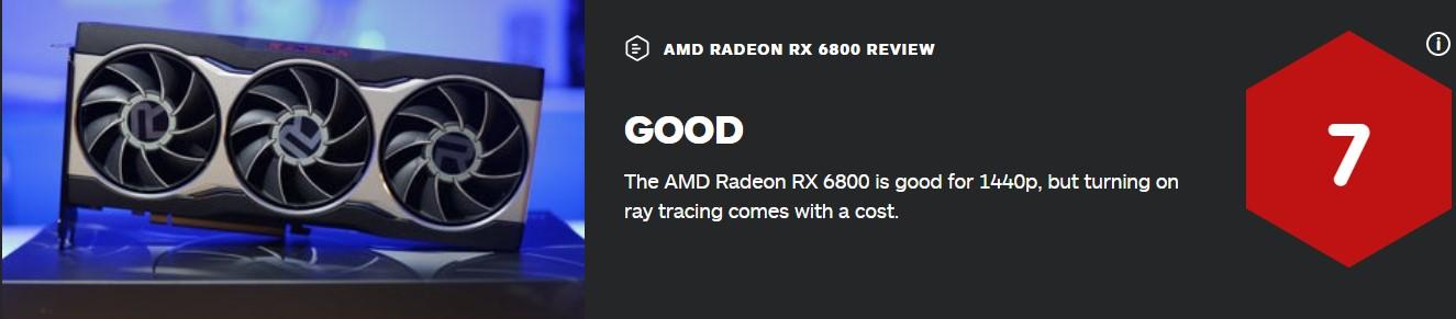 RX 6800 IGN 7分:1440P很好、光追减分