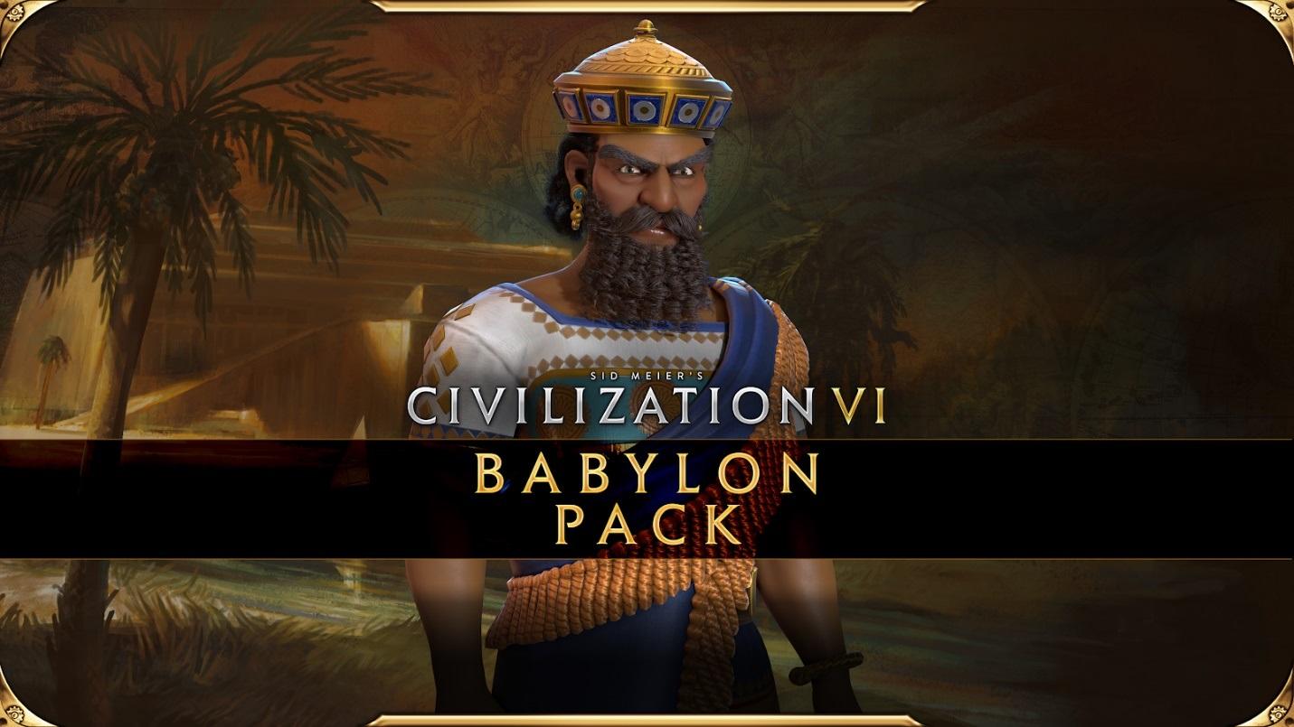 《文明VI:新纪元季票》:巴比伦包现已推出