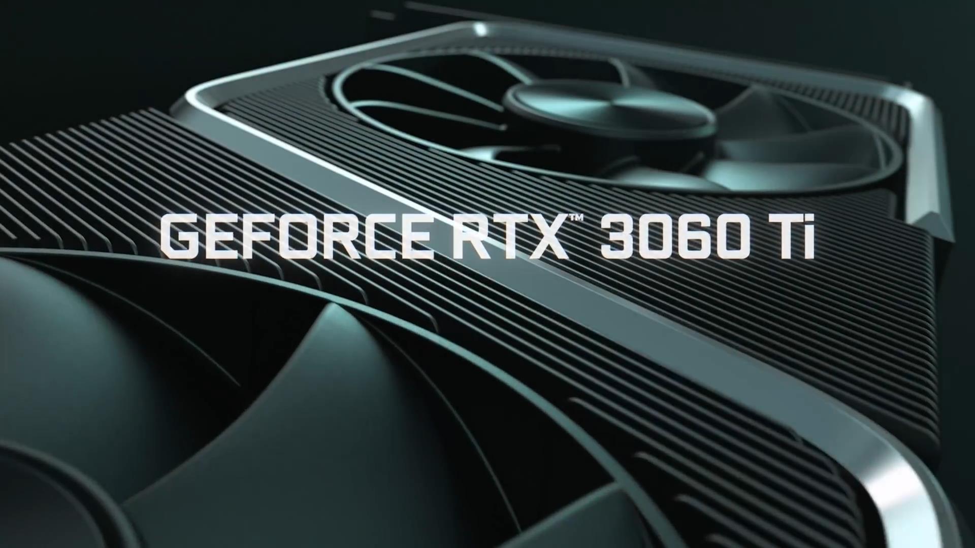 RTX3060Ti官方宣传片 新显卡加持让游戏体会更棒