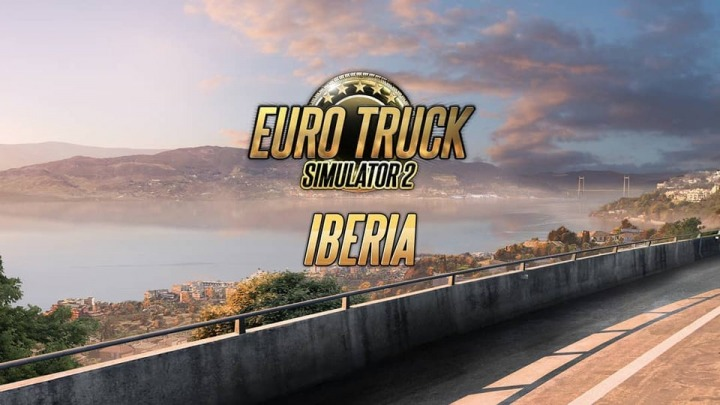粉丝期待落空 《欧洲卡车模拟2》伊比利亚DLC宣布延期至明年