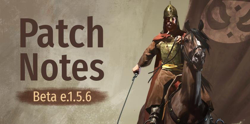 《骑马与砍杀2:霸主》Beta e1.5.6更新 新增主线任务
