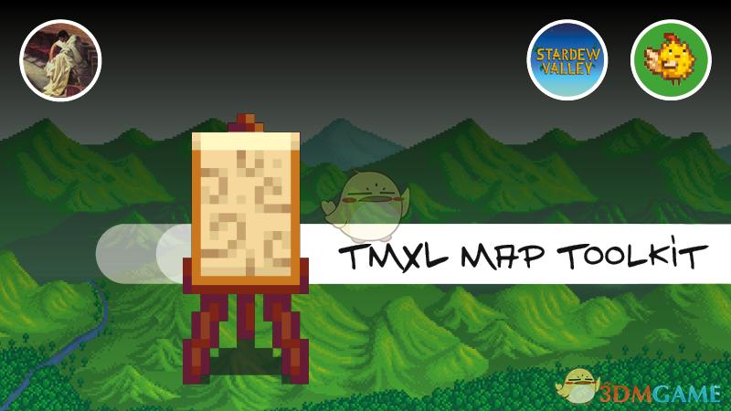 《星露谷物语》TMXL地图工具包v1.22.0