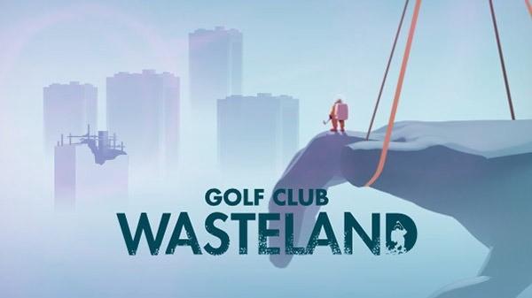 《高尔夫俱乐部:废土》面向PS4/XB1/PC公布
