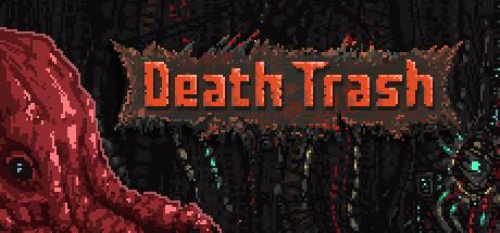 E3 2021 :《Death Trash》新演示 2021年内推出