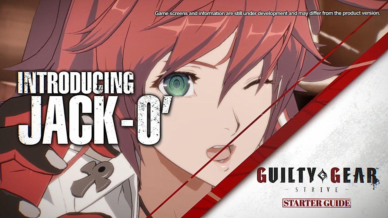 """《罪恶装备:STRIVE》发布角色""""Jack-O""""入门指南视频 将于8月30日全面发售"""