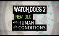 《看门狗2》新DLC人类条件PS4版上线 宣传片出炉