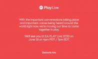 EA Play Live宣布延期至6月19日早晨7点