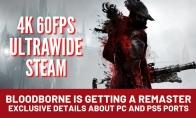 传《血源》PC版支持4K/60FPS 将会登陆Steam