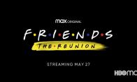 HBO Max《老友记:重聚》特别节目新预告 定档5月27日平台播放