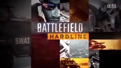 战地 硬仗 Hardline 官方首部宣传片【E3 2014】