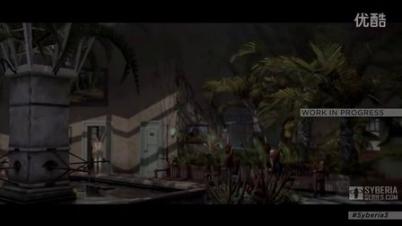《塞伯利亚之谜3》实机演示与花絮2
