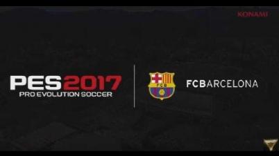 《实况足球2017》巴塞罗那球队宣传片