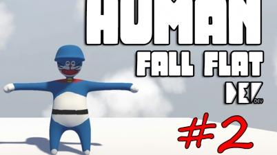 【DEV】【一颗会爬墙的炮弹】Human Fall Flat 人类一败涂地 直播流程 (Part 2)