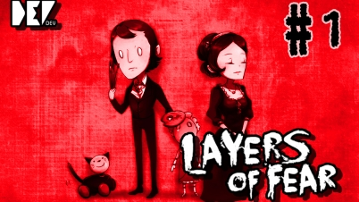 【DEV】Layers of Fear 层层恐惧