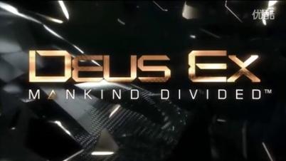 杀出重围人类分裂 DeusEx Mankind Divided 实况体验解说