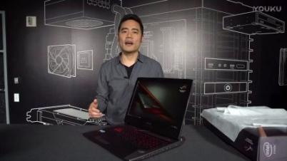 华硕ROG G752游戏笔记本开箱 GTX 1070