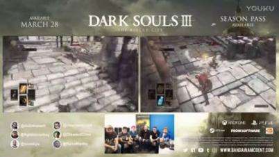 《黑暗之魂3》环城DLC60分钟超长演示