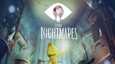 Little Nightmares#1丨逃出梦魇!