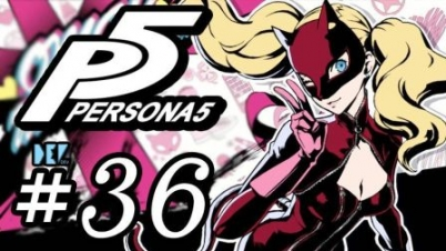【DEV】【女人心海底针】女神异闻录5 #36